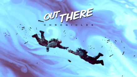 Out There Chronicles – Special Offer